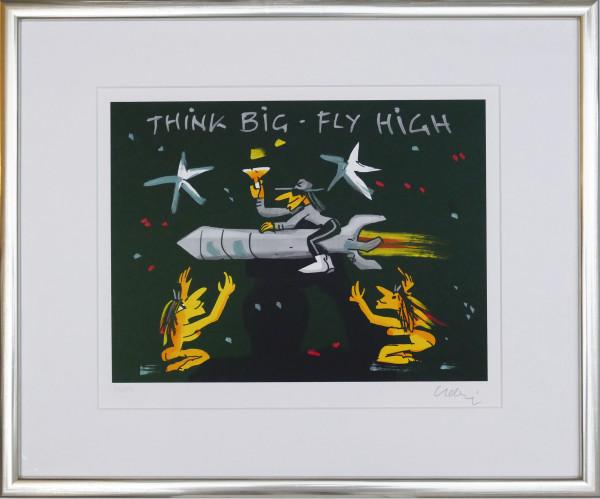 Think Big fly High